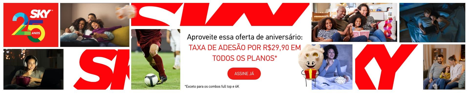 Aproveite essa oferta de aniversário! Taxa de adesão por R$29,90 em todos os planos! Assine já. *Exceto para os combos full top e 4k